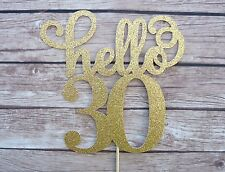 Hello 30 Cake Topper - GOLD Thirty birthday topper, 30th cake decor