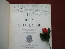 LOUISE HERVIEU  : LE  BON VOULOIR ...1927( édition numérotée  )
