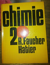 LIVRE DE CHIMIE CLASSE DE SECONDE FAUCHIER HATIER 1964