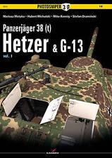 Panzerjager 38(t) Hetzer & G13: Volume 1 by Stefan Draminski, Mike Koening,...