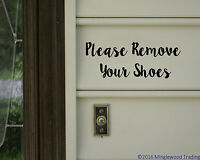 "Please Remove Your Shoes 8.5"" x 3.25"" V2 Vinyl Decal Sticker Home Door Sign"