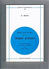 A.MEILLET APERCU D'UNE HISTOIRE DE LA LANGUE GREQUE  ÉDITIONS KLINCKSIECK 1975