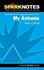 Spark Notes My Antonia by Cather, Willa, SparkNotes Editors