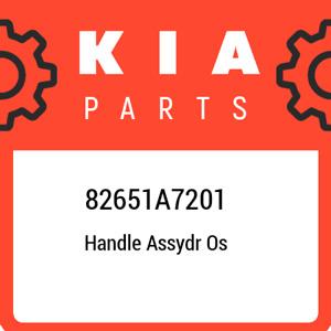 82651A7201 Kia Handle assydr os 82651A7201, New Genuine OEM Part