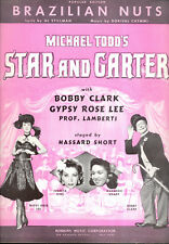 "STAR & GARTER Broadway Show Sheet Music ""Brazilian Nuts"" Gypsy Rose Lee"