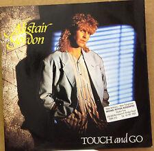 """ALISTAIR GORDON-Touch & Go-7"""" Vinyl Single 45rpm-Rainbow-RAIN1-1985"""