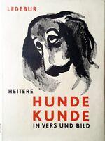 Buch @ Eugen Ledebur @ Heitere Hundekunde in Vers und Bild @ 1955 @ gut erhalten