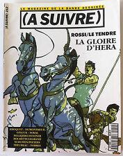 "A SUIVRE... n°212; Rossi/Le Temple ""La gloire d'Hera""/ Geluck/ Sokal/ Pellejero"