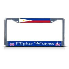 PHILIPPINES FILIPINO PRINCESS Chrome Heavy Duty Metal License Plate Frame Tag
