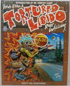Views from a Tortured Libido by Robert Williams - Hardcover