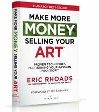 Make More Money Your Art Proven Techniques - Book