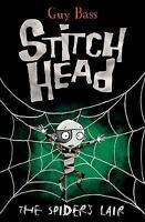 The Spiders Lair (Stitch Head), Bass, Guy, Used; Good Book