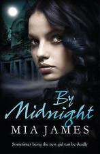 By Midnight: A Ravenwood Mystery by Mia James (Paperback, 2011)