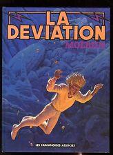 DEVIATION (LA)  MOEBIUS  GIR   EO  HUMANOIDES ASSOCIES