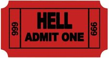 3x Ticket To Hell Hard Hat Sticker / Funny Helmet Decal 666 Toolbox Motorcycle