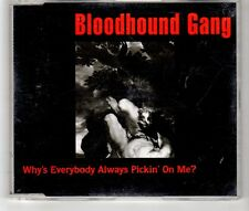 (HJ129) Bloodhound Gang, Why's Everybody Always Pickin' On Me? - 1997 CD