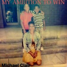 MY AMBITION TO WIN (Paperback Signed by Michael Clair) Biography & Autobiography