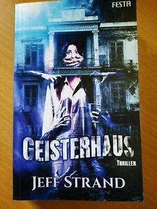 "Festa ""Geisterhaus"" Jeff Strand"