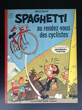 Spaghetti au rendez vous des cyclistes  EO 1963 TRES BON ETAT