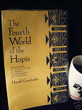 The Fourth World of the Hopis: