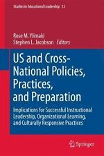 Studies in Educational Leadership: US and Cross-National Policies, Practices,...