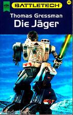 "Thomas Gressman - "" BATTLETECH 40 - Die JÄGER "" (2001) - tb"