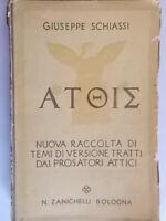 Nuova raccolta temi versione prosatori attici Schiassi giuseppe zanichelli greco