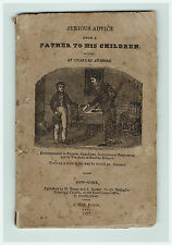 RARE 1827 Chapbook Serious Advice - Father to his Children Book - by Atmore