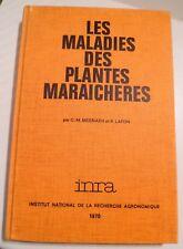 Maladies des plantes Maraichères -  Messiaen - INRA 1970 Photos - Remèdes