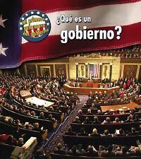 ¿Qué es un gobierno? (Mi primera guía acerca del gobierno) (Spanish Ed-ExLibrary