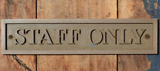"""STAFF ONLY"" New Bronze Wall or Door Plaque for your Cafe, Home, Office or Bar"