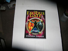 The Exodus Gate : Book 1 of the Rising Dawn Saga by Stephen Zimmer (2009) SIGNED