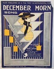 1915 Sheet Music December Morn Song Loveland Harry Lincoln Wiliamsport Fox Trot