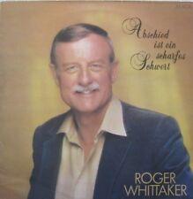 ROGER WHITTAKER - ABSCHIED IST EIN SCHARFES SCHWERT  - LP