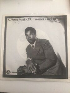 Ronnie Walker - Trouble (pic bag)