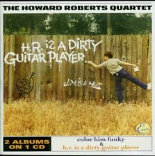HOWARD ROBERTS  color him funky / H.R. is a dirty guitar player