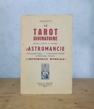TAROT DIVINATOIRE HOROSCOPE METHODE COMPLETE D'ASTROMANCIE (G. MUCHERY).