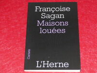 FRANCOISE SAGAN / MAISON LOUEES / L'HERNE Collection Carnets EO 2008 TBE