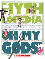 Oh My Gods!: A Look-It-Up Guide to the Gods of Mythology (Mythlopedia) by Megan