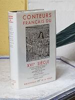 LA PLEÏADE - CONTEURS FRANCAIS DU XVIe SIECLE - AVEC JAQUETTE
