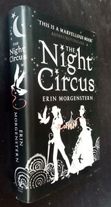 Erin Morgenstern: The Night Circus.  SIGNED. Hardcover, 2011. 1st ed., 1st print