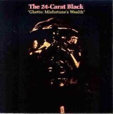 24-Carat Black, 24 C - Ghetto: Misfortune's Wealth [New Vinyl] UK - Imp