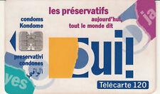 France télécarte 120 les préservatifs aujourd'hui tout le monde dit oui