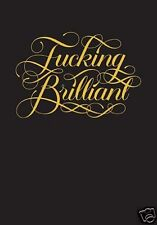 Calligraphuck F#$%ing Brilliant Journal