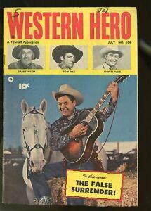 WESTERN HERO #104 VG/FINE 5.0 TOM MIX / MONTE HALE / GABBY HAYES 1951 FAWCETT