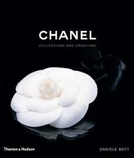 Chanel : Collections and Creations by Danièle Bott (2007, Hardcover)