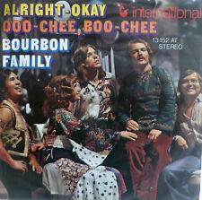 """7"""" 1974 KULT ! BOURBON FAMILY : Alright - Okay /MINT-?"""