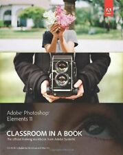 Adobe Photoshop Elements 11 Classroom in a Book by Adobe Creative Team