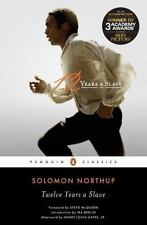 12 Years a Slave : A Memoir of Kidnap, Slavery and Liberation by Solomon Northup
