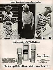 ▬► PUBLICITE ADVERTISING PARFUM PERFUME Jean Dessès Eau nouvelle 1978